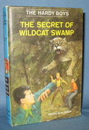 The Hardy Boys The Secret of Wildcat Swamp  by Franklin W. Dixon