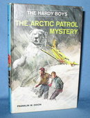The Hardy Boys The Arctic Patrol Mystery  by Franklin W. Dixon