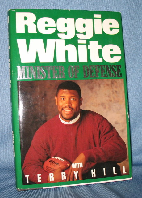 Reggie White: Minister of Defense with Terry Hill