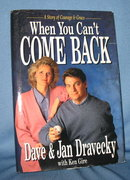 When You Can't Come Back by Dave and Jan Dravecky with Ken Gire