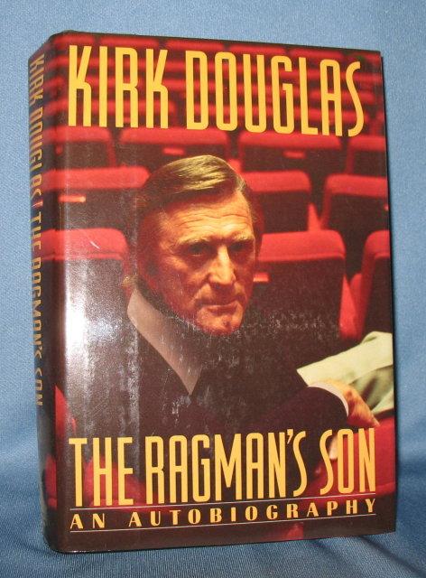 The Ragman's Son: An Autobiography by Kirk Douglas