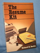 The Resume Kit by Richard H. Beatty