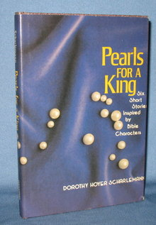 Pearls for a King by Dorothy Hoyer Scharlemann