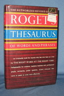 The Authorized Revised Edition Roget's Thesaurus of Words and Phrases