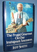 The Frugal Gourmet on Our Ancestors by Jeff Smith
