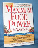 Maximum Food Power for Women by Julia VanTine and Debra L. Gordon from Rodale Books