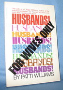 Husbands! by Patti Williams