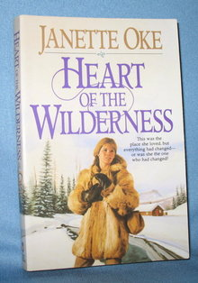 Heart of the Wilderness by Janette Oke