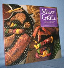Meat on the Grill by David Barich and Thomas Ingalls
