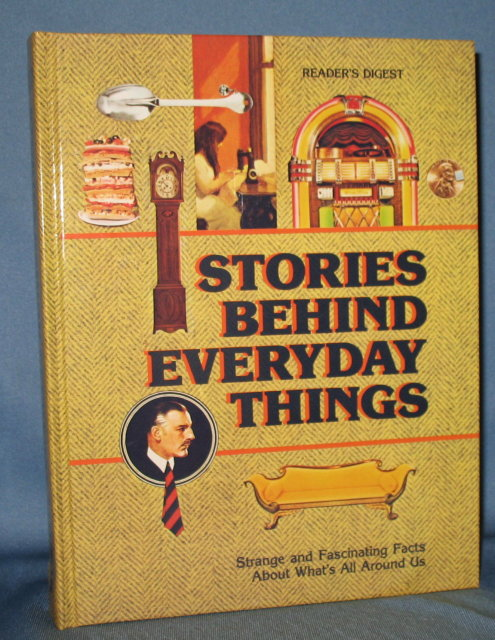 Reader's Digest  Stories Behind Everyday Things