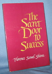 The Secret Door to Success by Florence Scovel Shinn