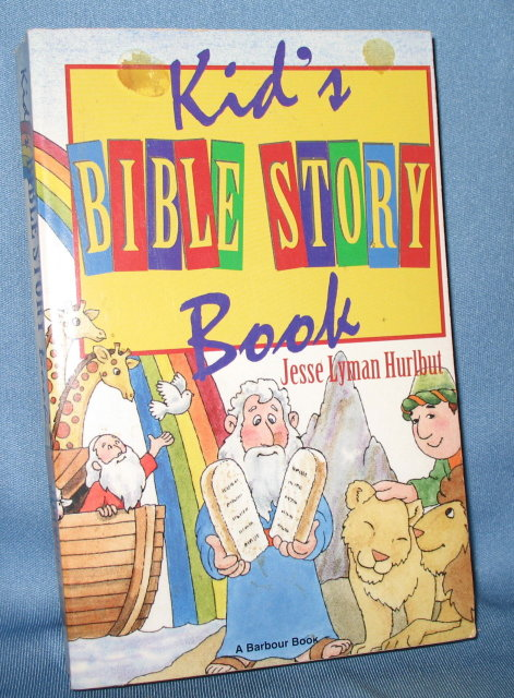 Kid's Bible Story Book by Jesse Lyman Hurlbut