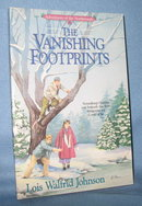 Adventures of the Morthwoods: The Vanishing Footprints by Lois Walfrid Johnson