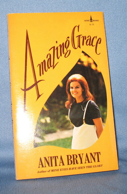 Amazing Grace by Anita Bryant