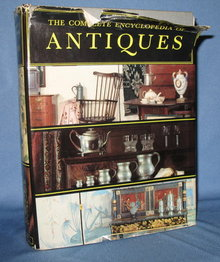 The Complete Encyclopedia of Antiques compiled by the Connoisseur