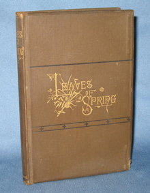 Leaves of Spring Gathered in Autumn by W. H. C.