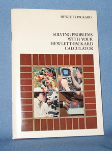 Solving Problems with Your Hewlett-Packard Calculator instruction booklet