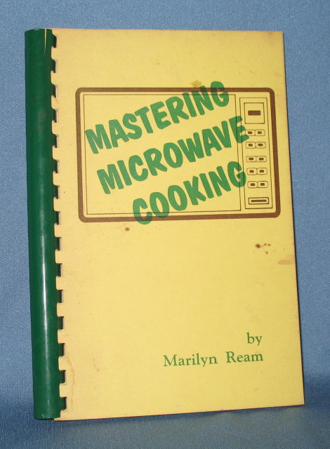 Mastering Microwave Cooking by Marilyn Ream