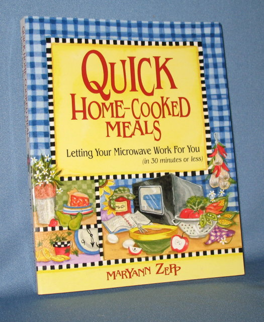 Quick Home-Cooked Meals by Maryann Zapp