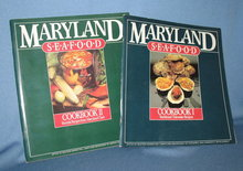 Maryland Seafood, 2 volumes; Volume 1: TRaditional Tidewater Recipes; Volume 2: Favorite Recipes from Maryland Chefs