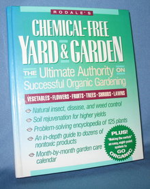 Rodale's Chemical-Free Yard and Garden