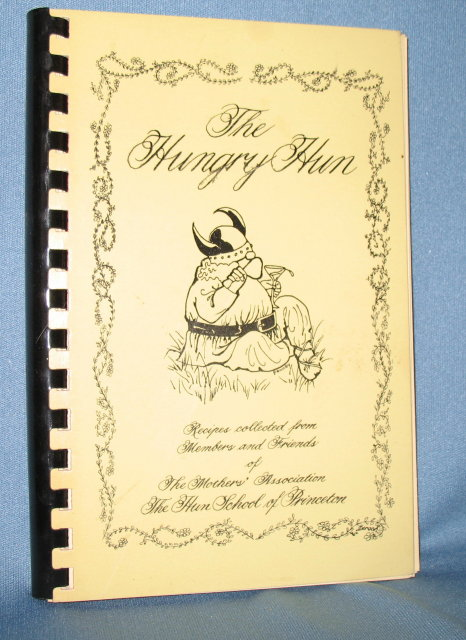 The Hungry Hun cookbook from the Mothers' Association of the Hun School of Princeton