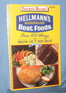 Hellmann's Mayonnaise Best Foods Over 100 Ways to Bring Out the Best recipe book