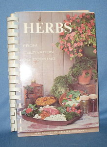 Herbs from Cultivation to Cooking from the Herb Society of Greater Cincinnati