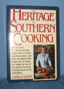 The Heritage of Southern Cooking by Camille Glenn