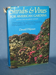 Shrubs and Vines for American Gardens, Revised and Enlarged Edition by Donald Wyman