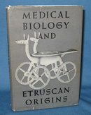 Medical Biology and Etruscan Origins edited by G. E. W. Wolstenholme and Cecilia M. O'Connor