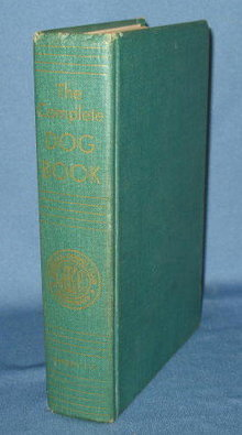 The Complete Dog Book , An Official Publication of the American Kennel Club