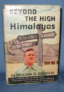 Beyond the High Himalayas by William O. Douglas