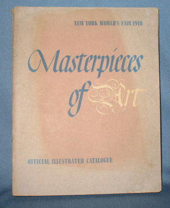 Official Illustrated Catalogue of European & American Paintings 1500-1990, New York World's Fair, May to October, 1940, by Walter Pach