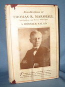 Recollections of Thomas R. Marshall: Vice President and Hoosier Philosopher