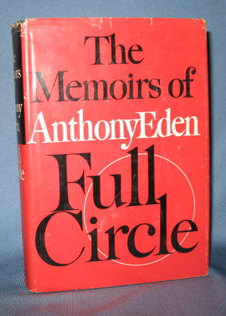 Full Circle: The Memoirs of Anthony Eden