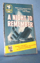 A Night to Remember - The Sinking of the Titanic by Walter Lord