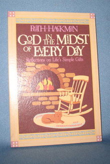 God in the Midst of Every Day by Ruth Hackman