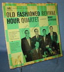 Old Fashioned Revival Hour Quartet accompnaied by Rudy Atwood  33 RPM LP record