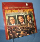 The Billy Graham London Crusade Choir  33 RPM LP record