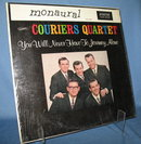 Couriers Quartet: You Will Never Have To Journey Alone LP 33 RPM record