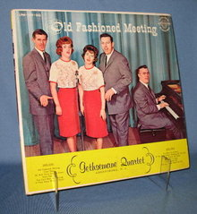 The Gethsemane Quartet: Old Fashioned Meeting  LP 33 RPM record