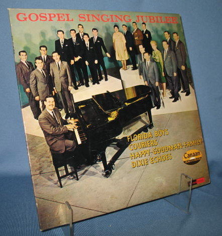 Gospel Singing Jubilee featuring Florida Boys, Couriers, Happy Goodman Family, Dixie Echoes stereophonic LP 33 RPM record