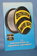 Bethlehem Wire Rope for Construction and Industrial Equipment