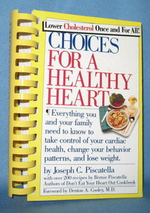 Choices for a Healthy Heart by Joseph C. Piscatella