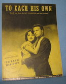 To Each His Own sheet music, cover features Olivia DeHavilland