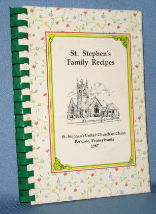 St. Stephen's Family Recipes, St. Stephen's United Church of Christ, Perkasie, PA