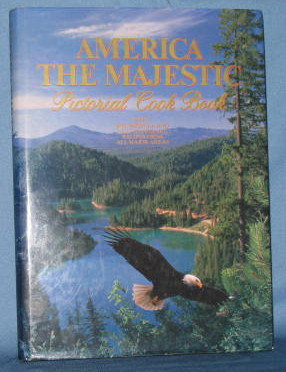 America the Majestic Pictorial Cook Book