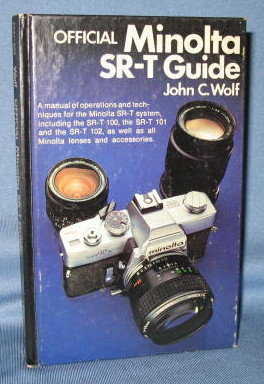 Official Minolta SR-5 Guide by John C. Wolf