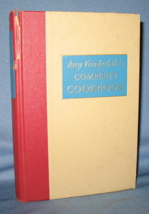 Amy Vanderbilt's Complete Cookbook